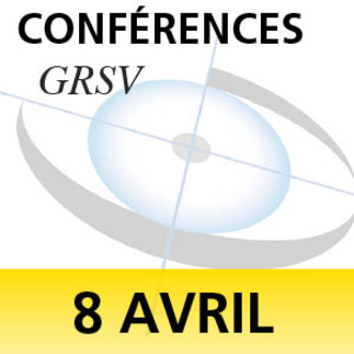 * Changement de date * - Conférences GRSV : TAKING A SECOND LOOK AT AMBLYOPIA