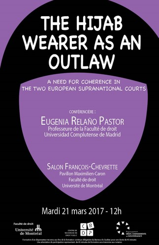 The Hijab Wearer as an Outlaw: a need for coherence in the two European Supranational Courts
