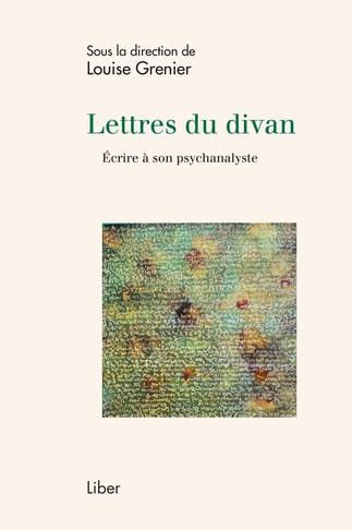 LANCEMENT  Lettres du divan. Écrire à son psychanalyste.