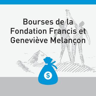 Bourses de la Fondation Francis et Geneviève Mélançon - #Financer