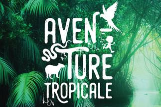 Aventure tropicale