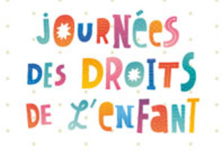 LUNDI 20 NOVEMBRE 2017 CÉLÉBRATION DE LA JOURNÉE INTERNATIONALE DES DROITS DE L'ENFANT