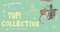 Tupi Collective fêtent leurs 5 ans