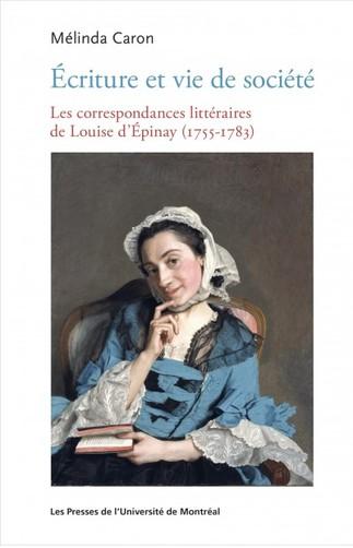 Causerie avec Mélinda Caron :  Louise D'Épinay