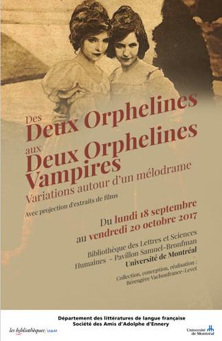 Exposition : Des « Deux orphelines » aux « Deux orphelines vampires» : variations autour d'un mélodrame