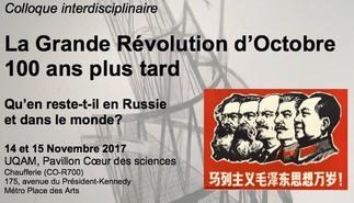 Colloque: «La Grande Révolution d'Octobre, 100 ans plus tard: qu'en reste-t-il en Russie et dans le monde?»