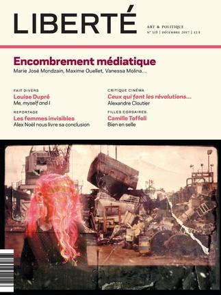 Causerie: Encombrement médiatique (Revue Liberté)