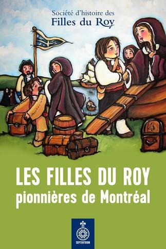 Les Filles du Roypionnières de Montréal
