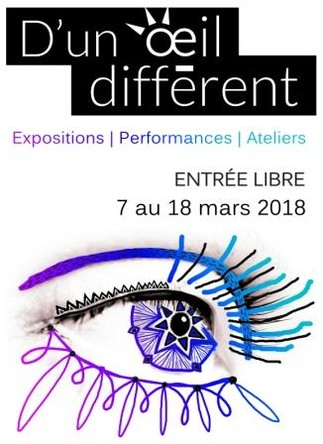 D'un oeil différent - Exposition du 7 au 18 mars 2018