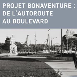 Projet Bonaventure : de l'autoroute au boulevard