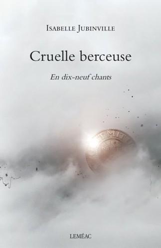 Lancement: Cruelle berceuse d'Isabelle Jubinville