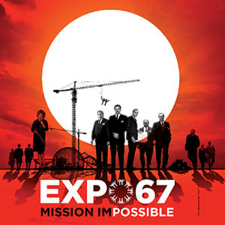 Ciné-conférence - «Expo 67 Mission Impossible»
