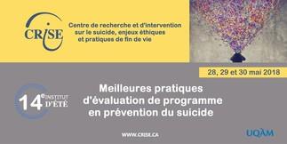 14e Institut d'été du CRISE: « Meilleures pratiques d'évaluation de programme en prévention du suicide »