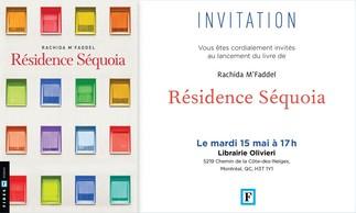 Lancement: Résidence Séquoia de Rachida M'Faddel