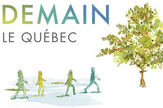 COMPLET - Demain, le Québec