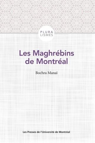 Lancement/Causerie: Les Maghrébins de Montréal