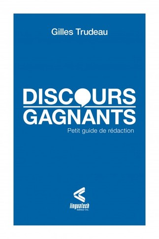 Lancement de Discours gagnants de Gilles Trudeau