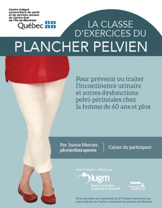 Le programme GROUP : La classe d'exercices du plancher pelvien pour prévenir ou traiter les dysfonctions pelvi-périnéales chez la femme de 60 ans et +