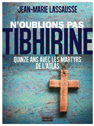 N'oublions pas Tibhirine | Conférence de P. Jean-Marie Lassausse
