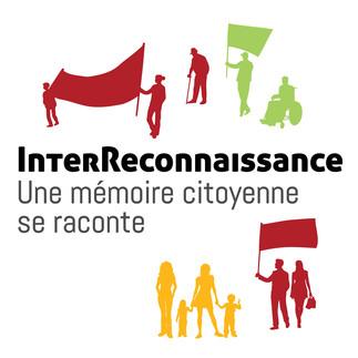 InterReconnaissance – Une mémoire citoyenne se raconte
