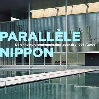Parallèle Nippon | 1996-2006 architecture contemporaine japonaise