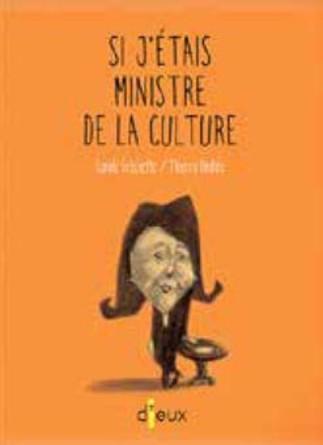 Exposition de l'album 'Si j'étais ministre de la culture'