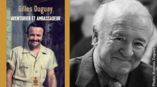 Lancement nouveau livre Gilles Duguay AVENTURIER et AMBASSADEUR
