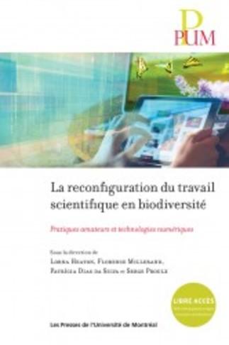 Lancement 'La reconfiguration du travail scientifique en biodiversité' Pratiques amateurs
