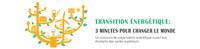 Concours Transition énergétique : 3 minutes pour changer le monde