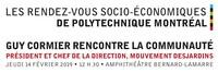 Les Rendez-vous socio-économiques de Polytechnique : Guy Cormier rencontre la communauté