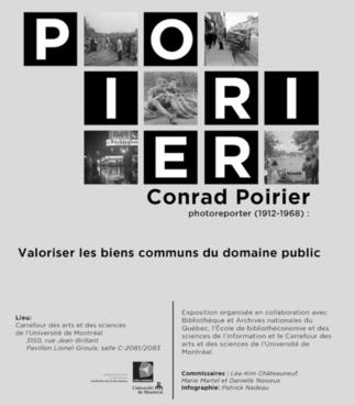 Conrad Poirier, photoreporter (1912-1968) : Valoriser les biens communs du domaine public; exposition