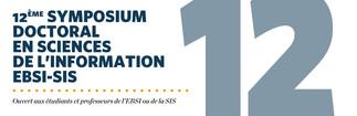 12ème symposium doctoral en sciences de l'information EBSI-SIS