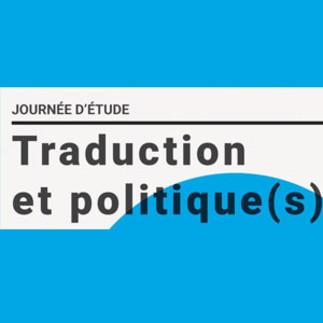 Journée d'étude - Traduction et politique(s)