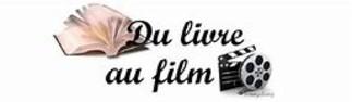 DU LIVRE AU FILM