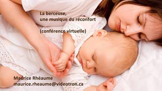 La berceuse, une musique du réconfort, avec Maurice Rhéaume