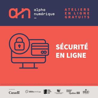 Sécurité en ligne : trucs et astuces