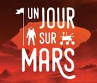 Astéroïde : mission extrême / Un jour sur Mars