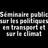 Séminaire public sur les politiques en transport et sur le climat au Québec, en Californie et en Ontario