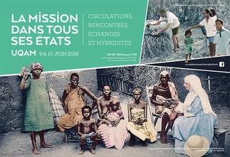 La mission dans tous ses états: circulation, rencontres, échanges et hybridités