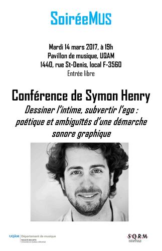 Conférence SoiréeMus: «Dessiner l'intime, subvertir l'ego: poétique et ambiguïtés d'une démarche sonore graphique»