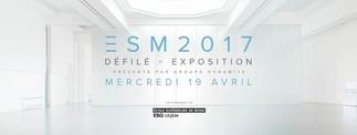 ESM 2017: «Défilé et exposition présenté par Groupe Dynamite»