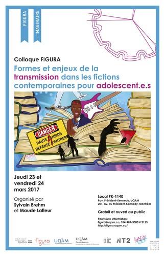 Colloque: «Formes et enjeux de la transmission dans les fictions contemporaines pour adolescent.e.s»