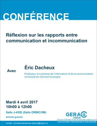 Conférence: «Réflexions sur les rapports entre communication et incommunication»