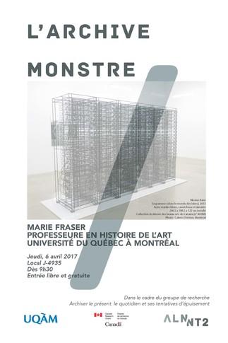 Conférence: «L'archive monstre» de Marie Fraser