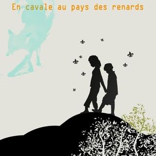 Mémoire-création: «En cavale au pays des renards» de Geneviève Bélisle