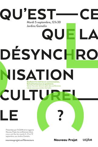 Conférence Libres cours: «Qu'est que la désynchronisation culturelle?»