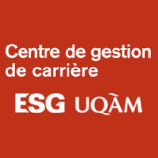 Centre de gestion de carrière ESG UQAM - Atelier : « Définir un profil professionnel et explorer le marché de l'emploi  »