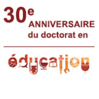 30e anniversaire du programme de doctorat en éducation