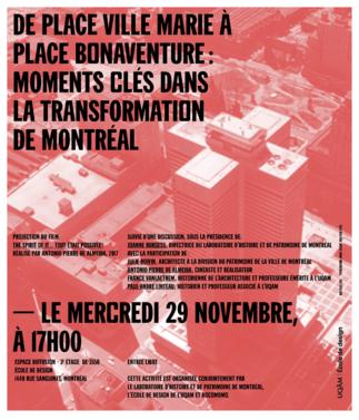 Projection-discussion: «De Place Ville Marie à Place Bonaventure: moments clés dans la transformation de Montréal»