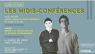 Midi-conférence de CHOQ.ca: «Kevin Gironnay & Simon Chioini»